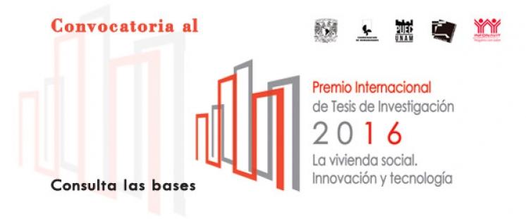 Premio Internacional de Tesis de Investigación 2016. La vivienda social. Innovación y tecnología